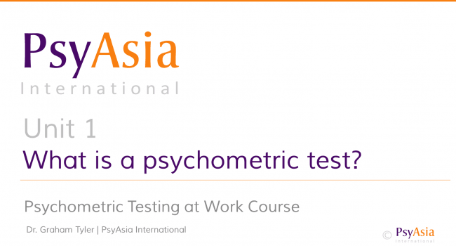 Unit 1 - What is a psychometric test