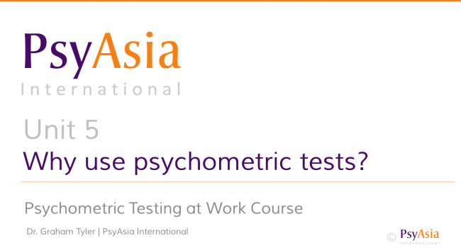 Unit 5 - Why use psychometric tests