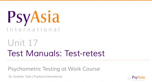 Unit 17 - Evaluating test manuals -test-retest