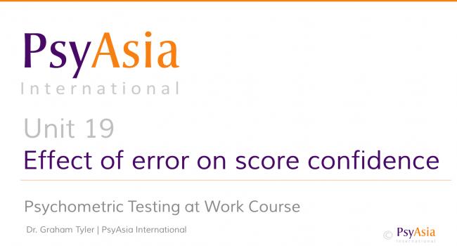 Unit 19 - Effect of error on score confidence