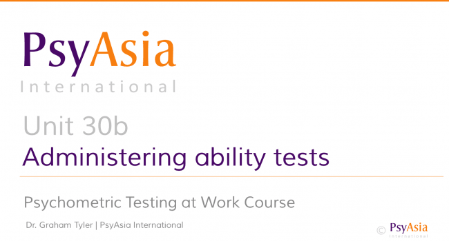 Unit 30b - Administering ability tests