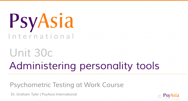 Unit 30c - Administering personality tools