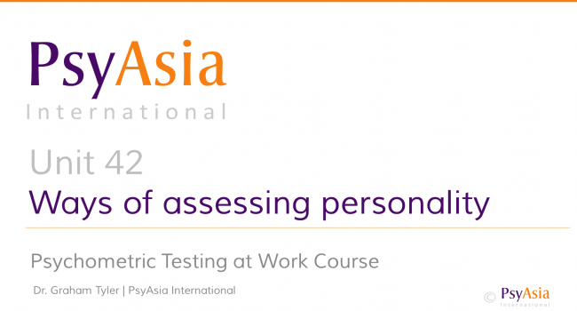 Unit 42 - Ways of assessing personality