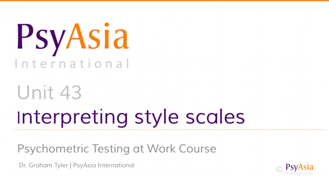 Unit 43 - Interpreting personality assessments - style scales