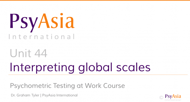 Unit 44 - Interpreting personality assessments - global scales