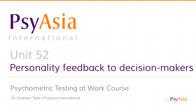 Unit 52 - Personality feedback to decision-makers