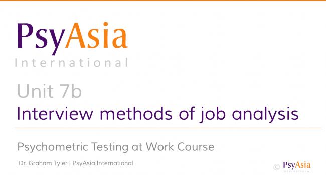 Unit 7b - Interview methods of job analysis